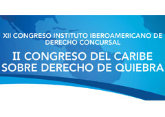 XII Congress of the Ibero-American Institute of Insolvency Law and II Caribbean Congress on Bankruptcy Law